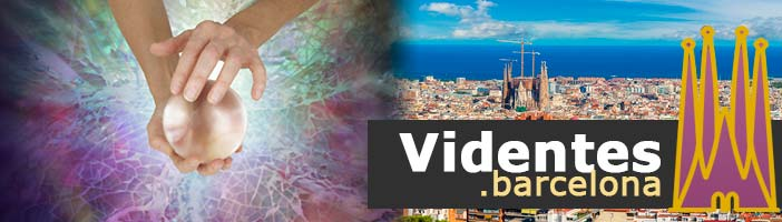 Videntes de confianza en Barcelona
